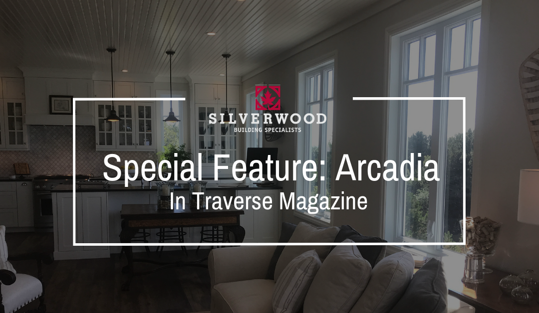 Special Feature: Arcadia in Traverse Magazine